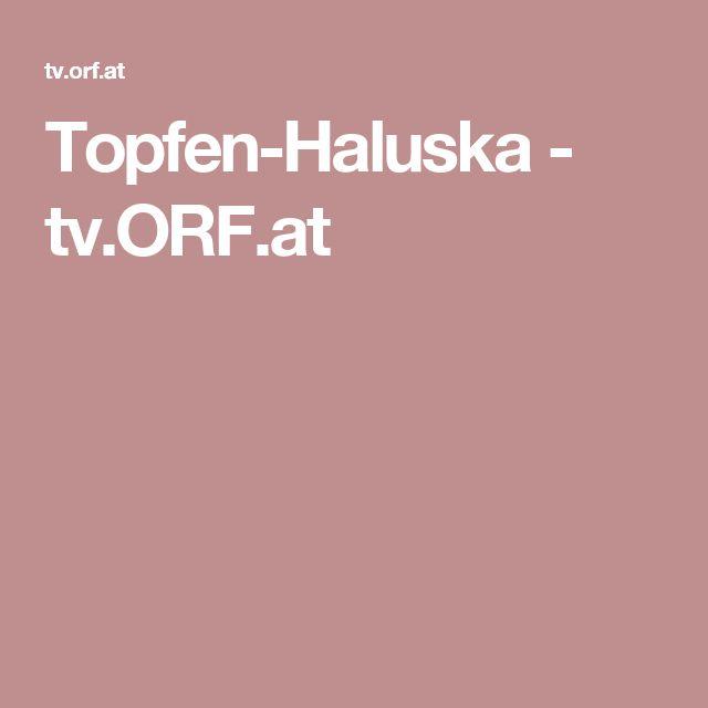 Topfen-Haluska - tv.ORF.at