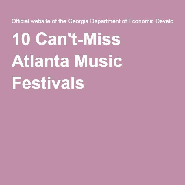10 Can't-Miss Atlanta Music Festivals