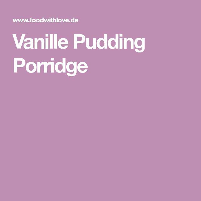 Vanille Pudding Porridge