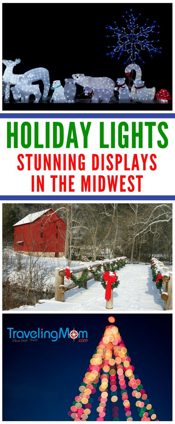 Best Christmas Lights Displays in the Midwest for 2020