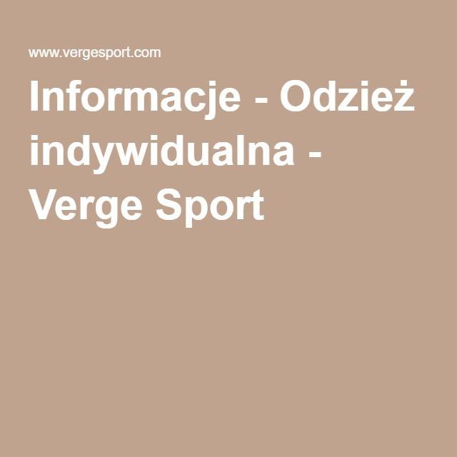 Sportowa odzież indywidualna - Verge Sport
