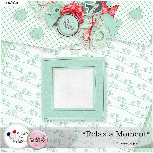 Relax a Moment by Vanessa's Creations { Freebie }