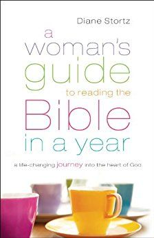 A Woman's Guide to Reading the Bible in a Year: A Life-Changing Journey Into the Heart of God - Kindle edition by Diane Stortz. Religion & Spirituality Kindle eBooks @ Amazon.com.