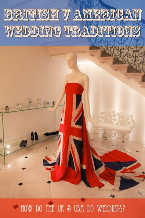 The American versus The British Style Wedding… | American ceremony, British reception