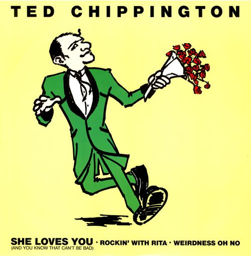 Ted Chippington - She Loves You (And You Know That Can't Be Bad) 12""