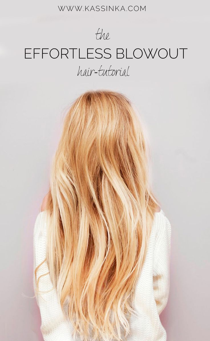 effortless blowout hair tutorial