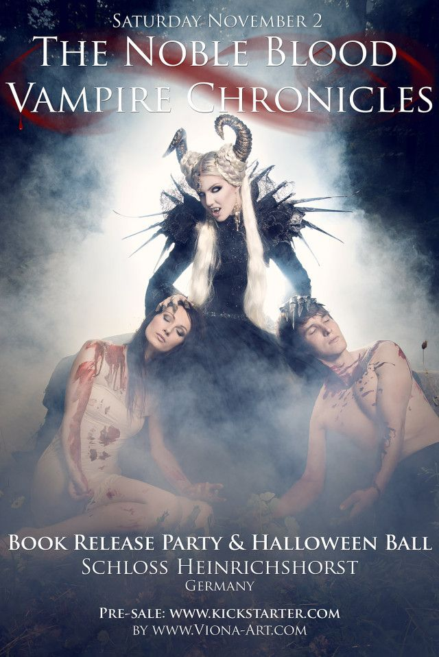 """In theRogätz,Germanyarea Saturday, November 2nd? Then grab some tickets toViona-Art's Noble Blood Vampire Ball. Hosted at the exclusive vampire mansionSchloss Heinrichshorst. Viona will also be at the event to personally sign your copy of her 1st art book — """"Noble Blood Vampire Chronicles""""! Order your copy athttp://bit.ly/HsjfNU If you're ready for a night like no other. Then come dress up, come dance, and be mesmerized by ladyIevannahLightingale. 35€ per ticket - Available…"""