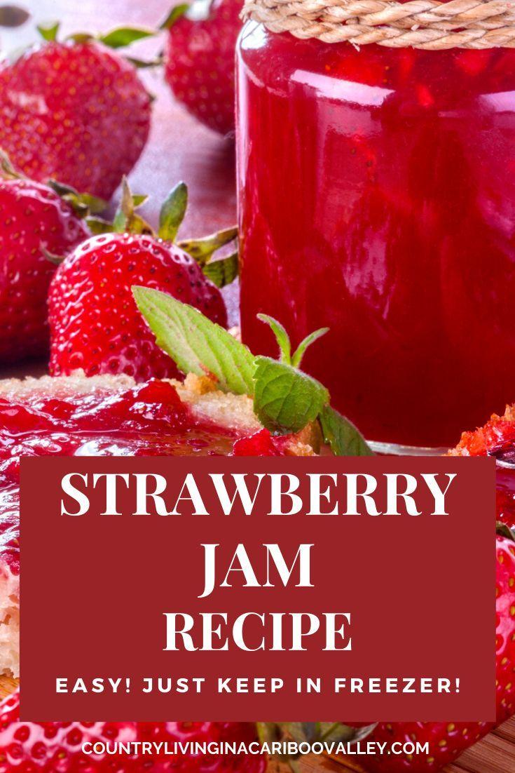 How To Make Easy No Cook Strawberry Jam Freezer Jam Recipe In 2020 Strawberry Jam Recipe Jam Recipes Strawberry Jam