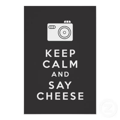 t is always the right time to take a photograph. Memories fade, and time passes. Photographs capture the moments we wish to keep. So yes, when someone points a lens in your direction, keep calm and say cheese! Capture the moment