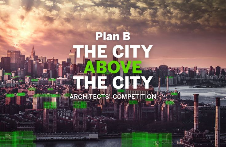 The City Above the City - Architects' Competition