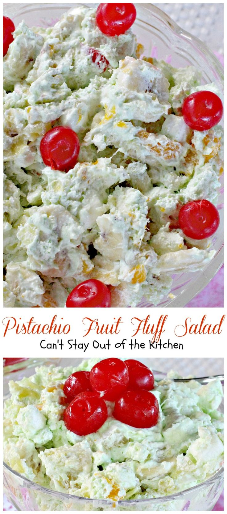 Pistachio Fruit Fluff Salad   Can't Stay Out of the Kitchen   Such a quick, easy and refreshing #fruitsalad for summer barbecues and #holidays. #fruit #salad