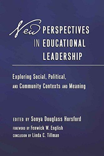 New Perspectives In Educational Leadership Exploring Social Political And Community Contexts Meaning Foreword By Fenwick W English Conclusion