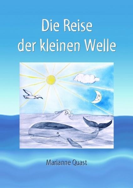 """""""Die Reise der kleinen Welle"""" von Marianne Quast #eBook"""