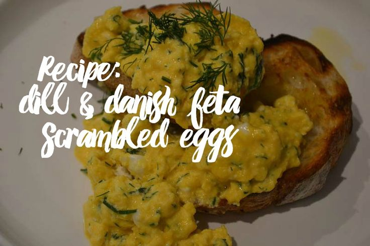 #Blog #Scrambled #Eggs #Feta #Dill #Divine #Recipe #PlacesWeGo #PwgBlog #PWGblogger #TalkToMeAboutYum #Toast #Camping #Foodie #PWGfoodie