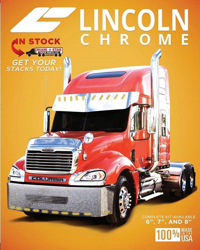 Lincolnchrome Heavyduty Chrome Exhaust Miamistar Miamistar Com Freightliner Freightshaker Columbia Truck Spe Freightliner Trucks Trucks Freightliner
