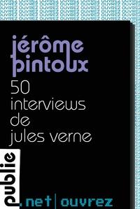 http://www.publie.net/fr/ebook/9782814507029/50-interviews-de-jules-verne