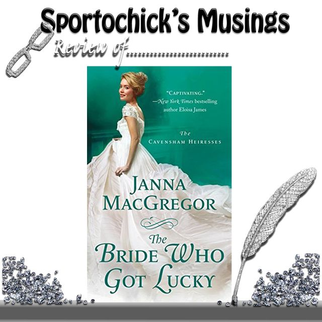 Sportochick's Musings: Heart wrenching 4.5 STARS - The Bride Who Got Luck...