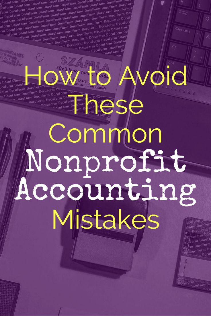 accounting for nonprofit organizations This study examines the accounting errors committed by public charities public charities report errors at a rate that is 60 percent higher than that of publicl.