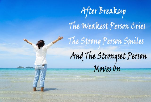 THE BEST OPTION AFTER BREAK UP : MOVE ON ACCEPT WHAT IS, LET GO WHAT WAS AND HAVE FAITH IN WHAT WILL BE. After Break Up The Best Thing That You Can Do Is To Move On In Your Life. SOMETIMES IT IS VERY HARD TO MOVE ON. BUT ONCE YOU MOVE ON, YOU WILL REALIZE THIS IS THE BEST DECISION YOU HAVE EVER MADE.