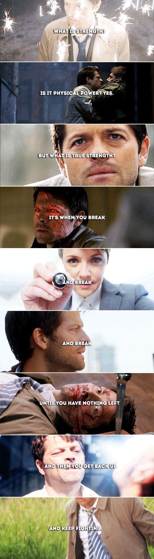 Castiel: That is true strength.   #spn