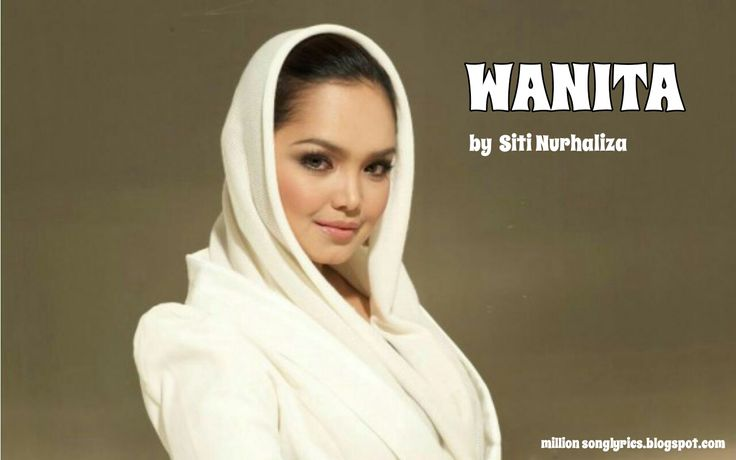 Liril lagu- Wanita - Siti Nurhaliza