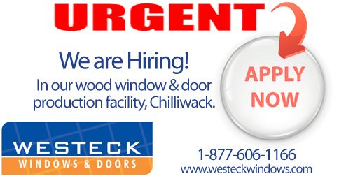 We are Hiring! Westeck Windows  Doors is recruiting for our wood window  door production facility in Chilliwack, BC.  Please visit our website for more information and to submit your resume by clicking the image!