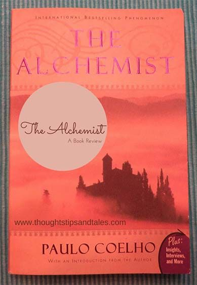 legjobb otlet a kovetkezorol the alchemist book review a  a book review of the alchemist