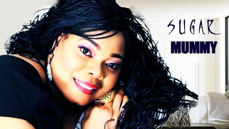 Sugar Mummy Full Movies - Nigerian Movies 2016 Latest Full Movies | Afri...