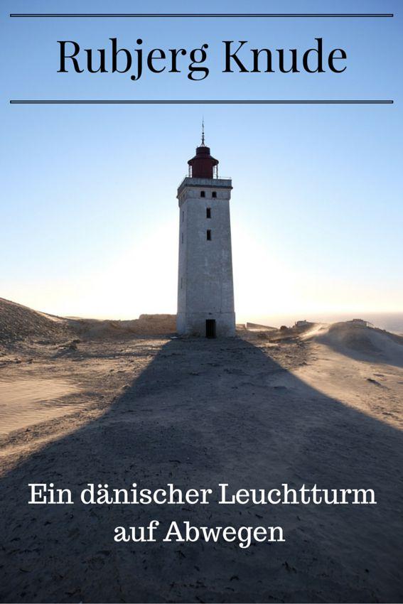 Noch gibt es den Leuchtturm im dänischen Rubjerg Knude - allerdings könnte das in wenigen Jahren schon anders sein... wer diesen wunderschönen Ort besuchen möchte, sollte sich beeilen.