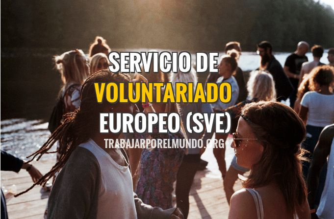 SVE. Viaja y aporta tu granito de arena colaborando en el Servicio de Voluntariado Europeo