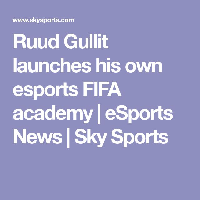 Ruud Gullit launches his own esports FIFA academy | eSports News | Sky Sports