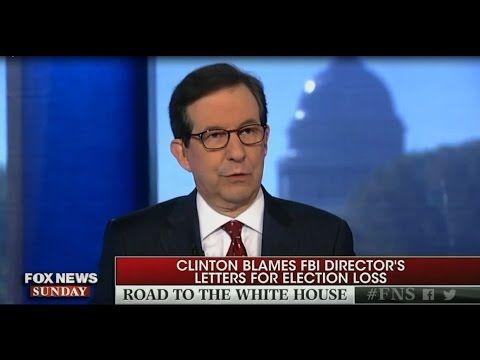 Fox News Sunday 11/13/16:  Clinton Blames FBI Director's Letters For Ele...