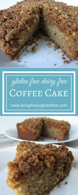 Coffee Cake: Gluten Free, Dairy Free. Moist and flavorful with a crumb topping. Delicious and prefect treat for morning coffee, afternoon tea or brunch. www.livingfreelyglutenfree.com