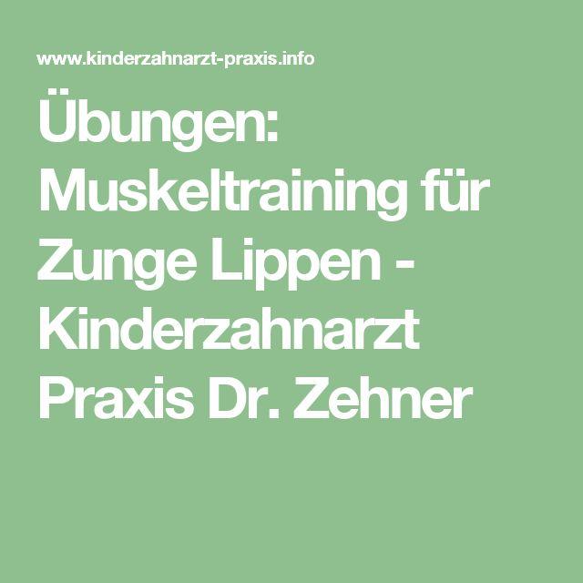 Übungen: Muskeltraining für Zunge Lippen - Kinderzahnarzt Praxis Dr. Zehner