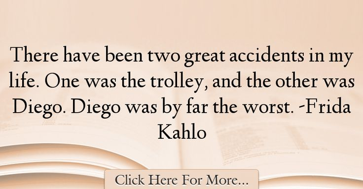 Frida Kahlo Quotes About Great - 31688