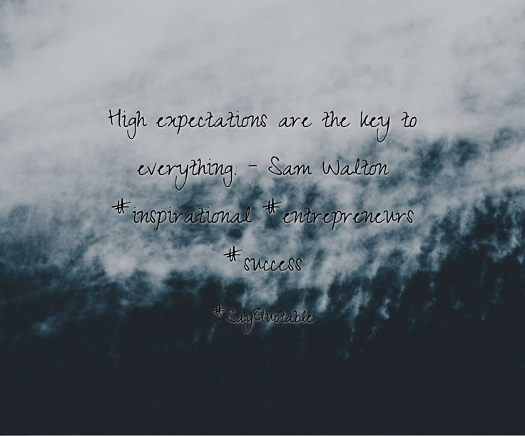 Quotes about High expectations are the key to everything. - Sam Walton #inspirational  #entrepreneurs #success with images background, share as cover photos, profile pictures on WhatsApp, Facebook and Instagram or HD wallpaper - Best quotes