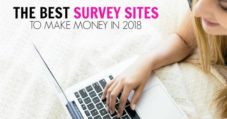 The Best Online Survey Sites To Make Money In 2018 – me