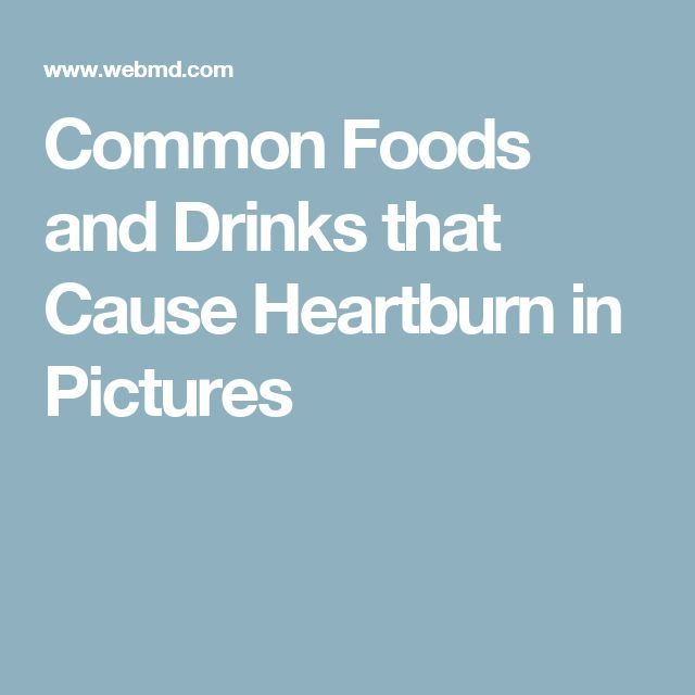 Common Foods and Drinks that Cause Heartburn in Pictures