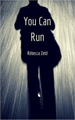 You Can Run (Harding-Callow Short Stories Book 1) eBook: Rebecca Zettl: Amazon.com.au: Kindle Store