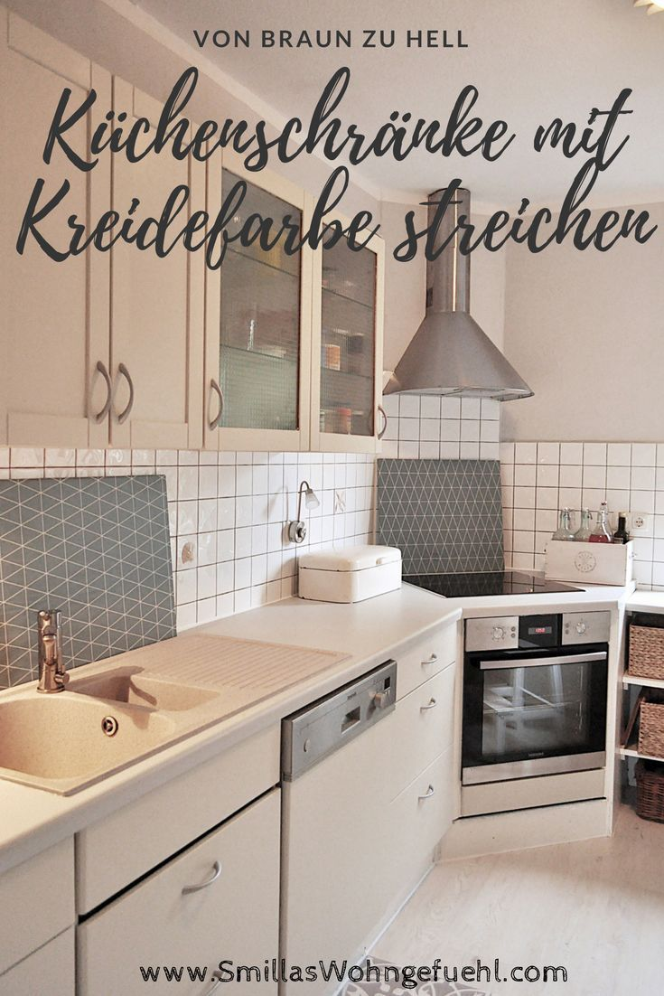Paint Old Kitchen Furniture With Chalk Paint Thats How It Works Diy A Alte Küche Kreidefarbe Küchen Streichen