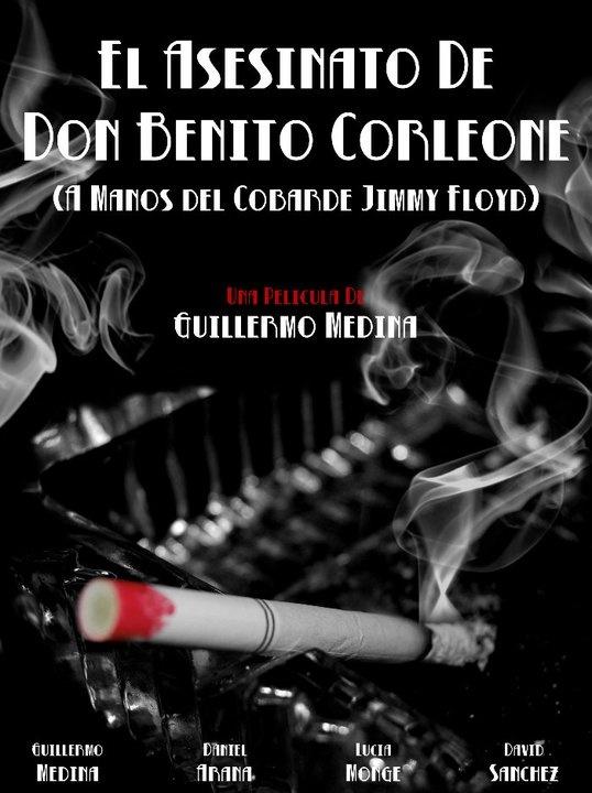 El Asesinato de Don Benito Corleone (A manos del cobarde Jimmy Floyd) por Monollywood Studios