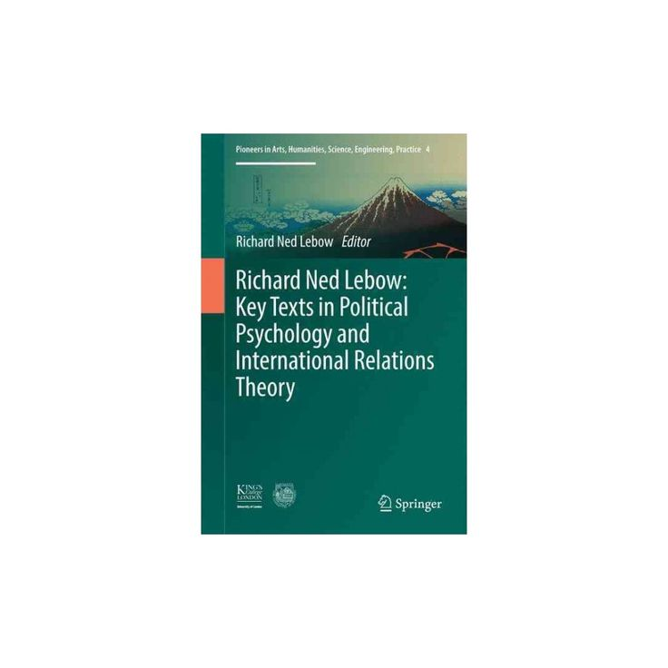 Key Texts in Political Psychology and International Relations Theory : Key Texts in Political Psychology