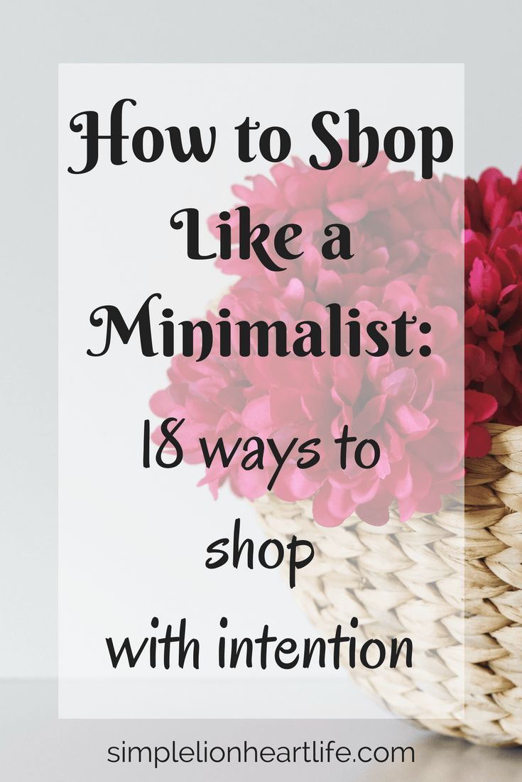 How to Shop Like a Minimalist: 18 Ways to Shop With Intention #Minimalism