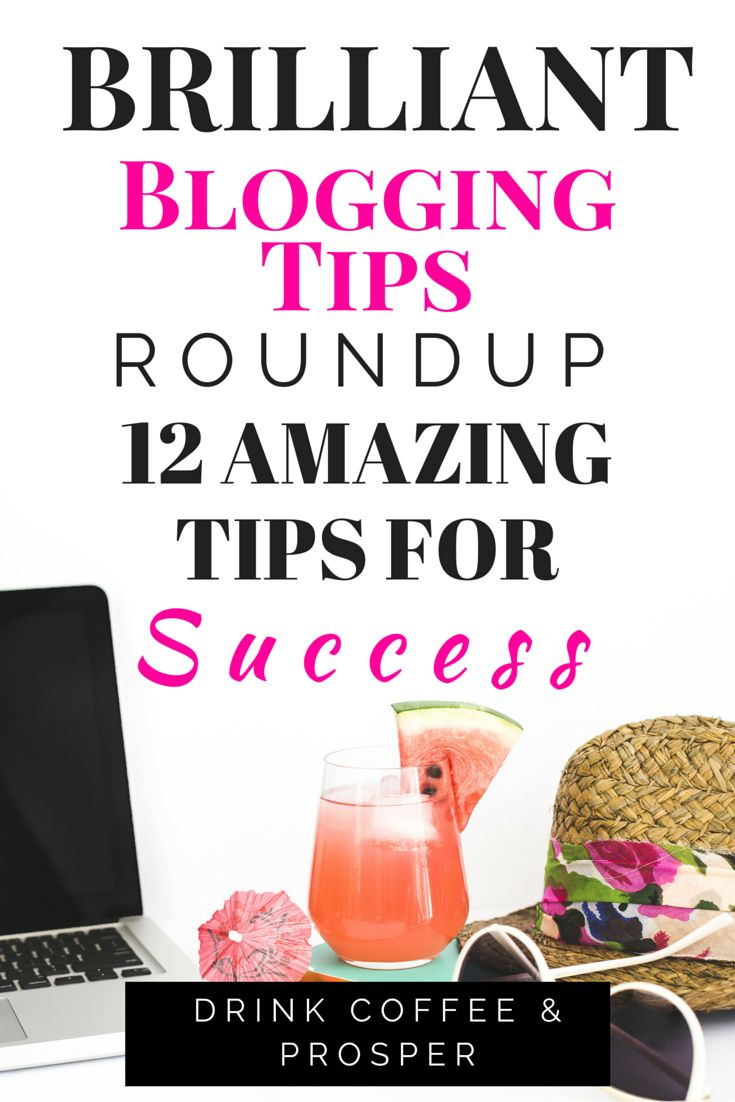 12 Amazing Blog Tips for Bloggers on every level: beginner, intermediate, advanced. A must read!