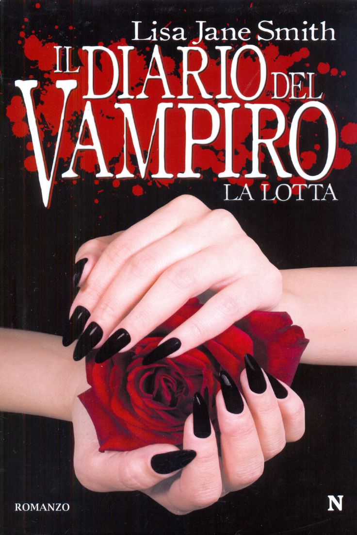 """Il Diario Del Vampiro - La Lotta"" by Lisa J. Smith (The Vampire Diaries: The Struggle)"