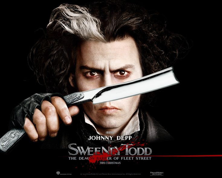 """Sweeney Todd  -When asked, """"can you sing?"""", he answered """"I don't know, I'll try""""...and that try brought him to this dark musical film by Tim Burton portraying the demon barber of the Fleet Street, Mr. Sweeney Todd.  You're really humble, aren't you Mr. Johnny Depp? That's why people like you.  You would always go beyond what the public, or even your directors would expect of you.  For this film, he won the Golden Globe Award for Best Actor - Motion Picture Musical or Comedy. Kudos!"""
