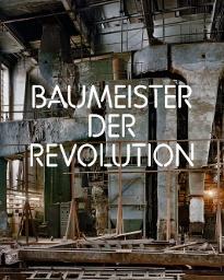 """""""Baumeister der Revolution"""": Faszinierende Bilder der russischen Avantgarde, erschienen im Mehring Verlag. Die Ausstellung zum Buch befindet sich ab 5. April 2012 im Martin-Gropius-Bau in Berlin!"""