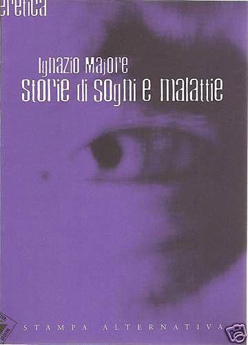STORIE-DI-SOGNI-E-MALATTIE-DI-IGNAZIO-MAJORE