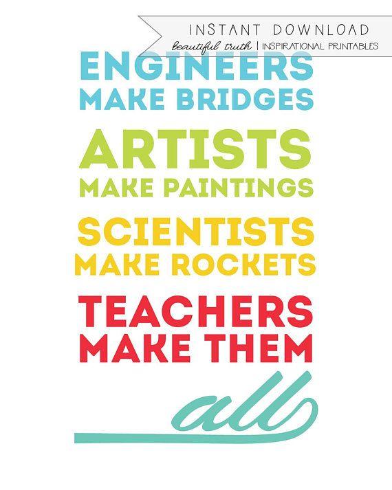 Teachers Make Them All Printable Quote Printable Art