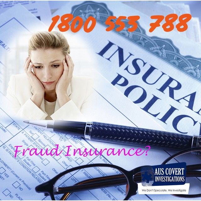 Insurance Fraud Investigations Protect You From Fraudulent Claims